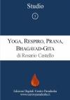 Studio 3 - Yoga, Respiro, Prana, Bhagavad-Gita