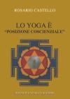 """20 Lo Yoga è """"posizione coscienziale"""""""