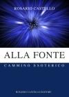 04 Alla Fonte - Cammino Esoterico