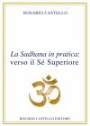 19 La Sadhana in pratica: verso il Sé Superiore