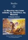 Studio 12 – La Malattia: nell'uomo comune, nel Discepolo, nel Maestro