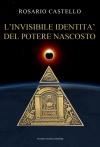 10 L'invisibile identità del potere nascosto