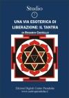 Studio 7 Una Via esoterica di Liberazione: il Tantra