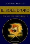 05 IL SOLE D'ORO - Una via per Shambhala